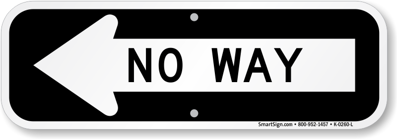 no-way-arrow-sign-k-0260-l