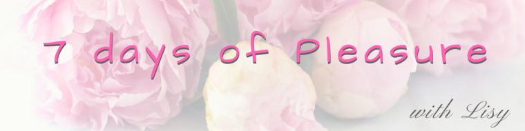 7 days of pleasure banner